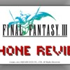 REVIEW FINAL FANTASY III FOR IPHONE